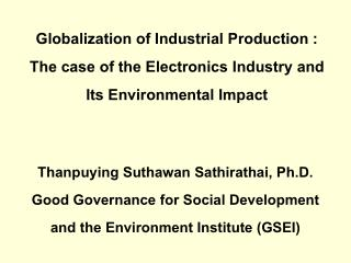 Thanpuying Suthawan Sathirathai, Ph.D. Good Governance for Social Development