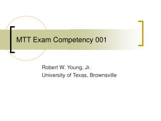 MTT Exam Competency 001