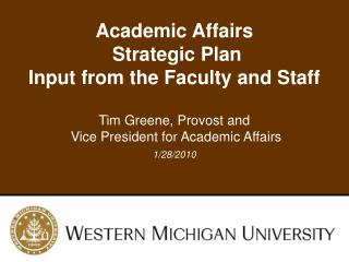 Academic Affairs  Strategic Plan Input from the Faculty and Staff