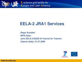 EELA-2 JRA1 Services
