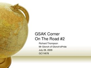 GSAK Corner On The Road #2