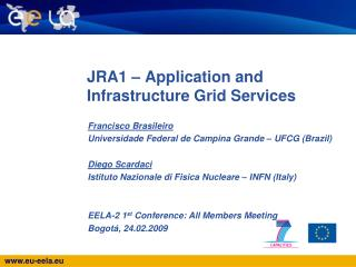 JRA1 – Application and Infrastructure Grid Services