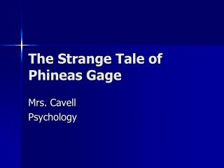 The Strange Tale of Phineas Gage