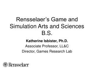 Rensselaer's Game and Simulation Arts and Sciences B.S.