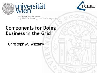 Components for Doing  Business in the Grid