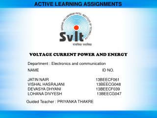 VOLTAGE CURRENT POWER AND ENERGY