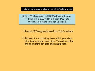 Tutorial for setup and running of SVDdiagnostic
