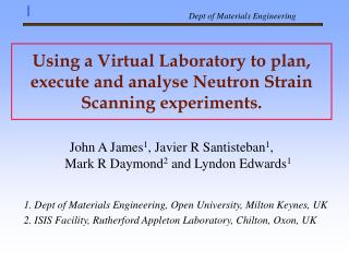 Using a Virtual Laboratory to plan, execute and analyse Neutron Strain Scanning experiments.