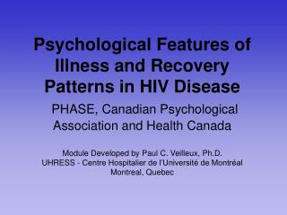 Psychological Features of Illness and Recovery Patterns in HIV Disease  PHASE, Canadian Psychological Association and He