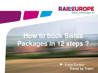 How to book Swiss Packages in 12 steps ?
