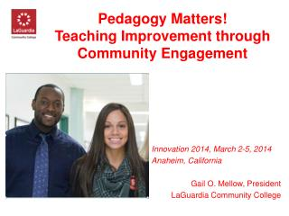 Pedagogy Matters! Teaching Improvement through Community Engagement