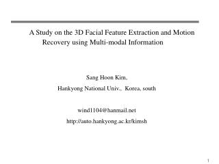 A Study on the 3D Facial Feature Extraction and Motion