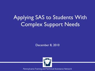 Applying SAS to Students With Complex Support Needs