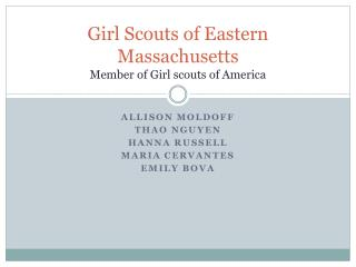 Girl Scouts of Eastern Massachusetts Member of Girl scouts of America