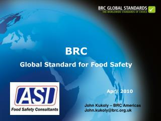 BRC Global Standard for Food Safety April 2010