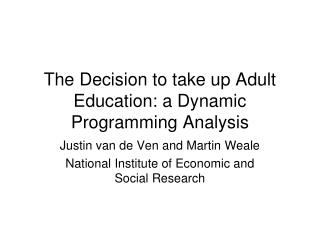 The Decision to take up Adult Education: a Dynamic Programming Analysis