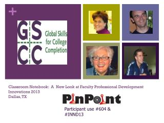Classroom Notebook:  A  New Look at Faculty Professional Development Innovations 2013 Dallas, TX