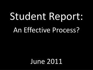 Student Report: