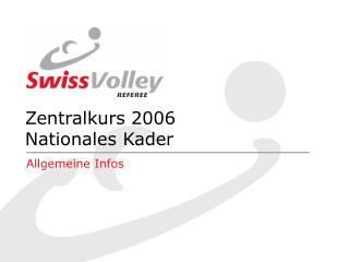 Zentralkurs 2006 Nationales Kader