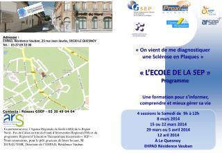 « L'ECOLE DE LA SEP » Programme