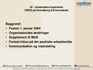 AI � Anderledes Inspiration GRUS p� Svendborg Erhvervsskole