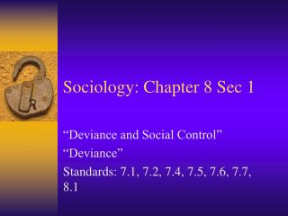 Sociology: Chapter 8 Sec 1