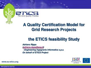 A Quality Certification Model for Grid Research Projects the ETICS feasibility Study