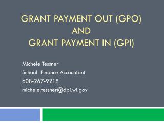 Grant Payment Out (GPO) and Grant Payment In (GPI)