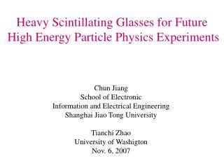 Heavy Scintillating Glasses for Future  High Energy Particle Physics Experiments