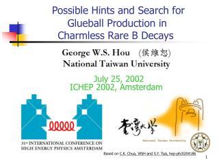 July 25, 2002  ICHEP 2002, Amsterdam