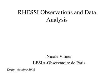 RHESSI Observations and Data Analysis