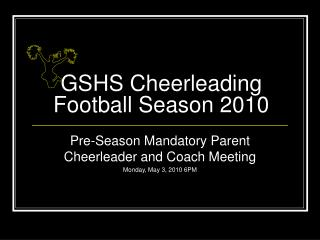 GSHS Cheerleading Football Season 2010