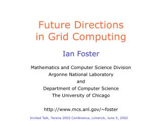 Future Directions in Grid Computing