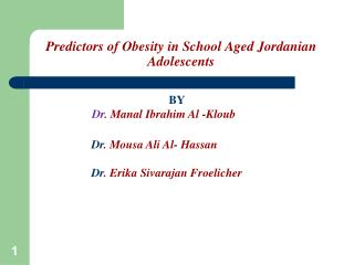 Predictors of Obesity in School Aged Jordanian Adolescents