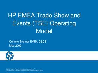 HP EMEA Trade Show and Events (TSE) Operating Model
