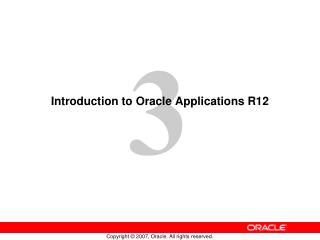 Introduction to Oracle Applications R12