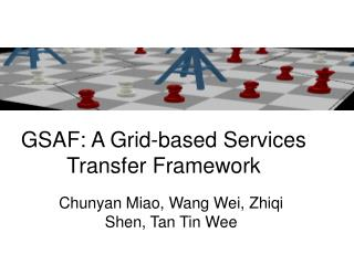 GSAF: A Grid-based Services  Transfer F ramework