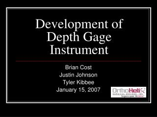Development of Depth Gage Instrument