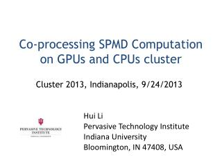 Co-processing SPMD Computation on GPUs and CPUs cluster