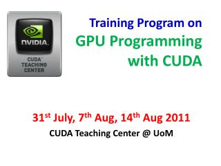 Training Program on GPU Programming  with CUDA