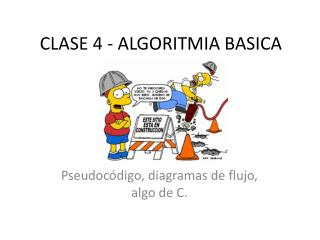 CLASE 4 - ALGORITMIA BASICA
