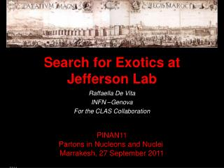 Search for Exotics at Jefferson Lab