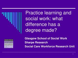 Practice learning and social work: what difference has a degree made?