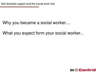 Self directed support and the social work role