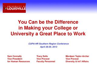 You Can be the Difference  in Making your College or University a Great Place to Work
