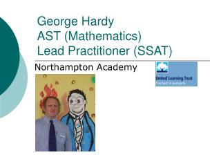 George Hardy  AST (Mathematics) Lead Practitioner (SSAT)