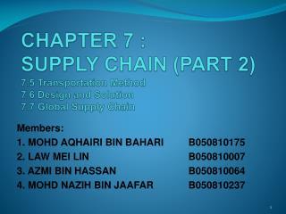 Members: 1. MOHD AQHAIRI BIN BAHARIB050810175 2. LAW MEI LINB050810007