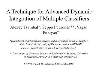 A Technique for Advanced Dynamic Integration of Multiple Classifiers