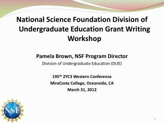 National Science Foundation Division of Undergraduate Education Grant Writing Workshop