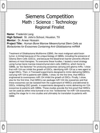 Name:   Frederick Lang High School:   St. John's School, Houston, TX Mentor:   Dr. Anwar Hossain